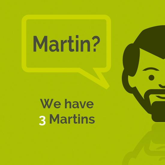 Martin? We have 3 Martins